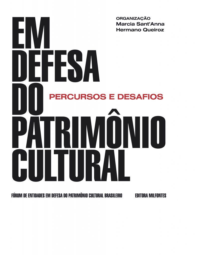 EM DEFESA DO PATRIMÔNIO CULTURAL - MARCIA SANT_ANNA E HERMANO QUEIROZ